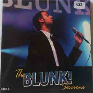 Blunk! - The Blunk! Sessions Part 1 mp3 album