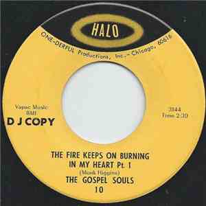 The Gospel Souls - The Fire Keeps On Burning In My Heart Pt.1 & 2 mp3 album