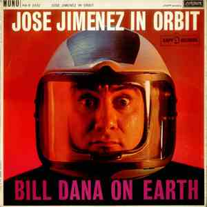 Jose Jimenez  - Jose Jimenez In Orbit (Bill Dana On Earth) mp3 album