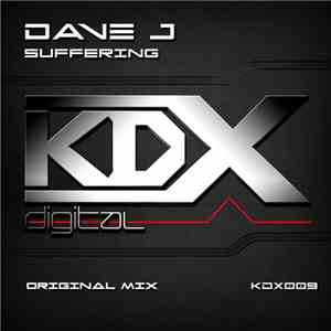 Dave J - Suffering mp3 album