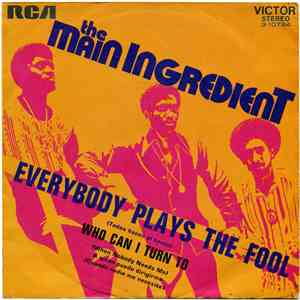 The Main Ingredient - Everybody Plays The Fool (Todos Hacen El Tonto) mp3 album